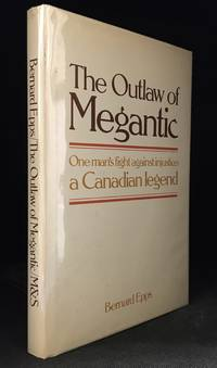 The Outlaw of Megantic