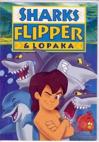 Sharks, Flipper & Lopaka