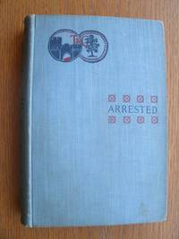 Arrested by  Esme Stuart - First edition first printing - 1897 - from Scene of the Crime Books, IOBA (SKU: biblio14963)