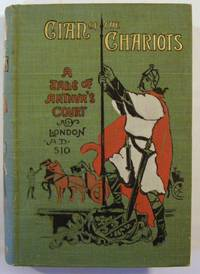 Cian of the Chariots: A Tale of King Arthur's Court
