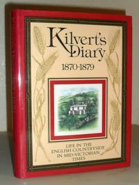 Kilvert's Diary (1870-1879) - Life in the English Countryside in Mid-Victorian Times