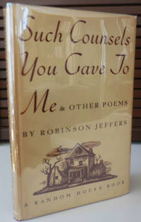 Such Counsels You Gave To Me & Other Poems (Inscribed Association Copy)