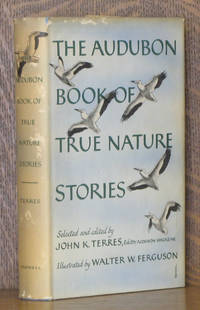 THE AUDUBON BOOK OF TRUE NATURE STORIES