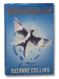 Mockingjay (The Hunger Games No. 3)