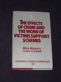 The Effects of Crime and the Work of Victims Support Schemes