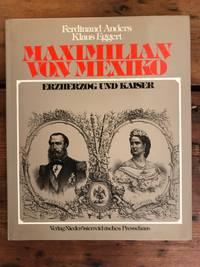image of Maximilian von Mexiko: Erzherzog und Kaiser