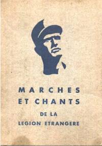 Marches et chants de la légion etrangere