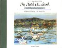 The Pastel Handbook with Charcoal and Sanguine: Learning from the Masters