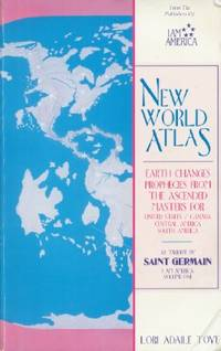New World Atlas, Volume 1 - Earth Changes Prophecies by  Lori Adaile Toye - Paperback - 1991 - from Black Sheep Books (IOBA) and Biblio.com