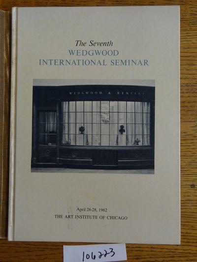 Wedgwood International Seminar, 1965. Hardbound. VG- (tissue dj is well aged; book has aged in page ...