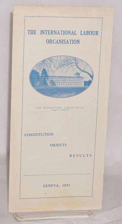 Geneva: International Labour Organisation, 1931. 10-panel brochure, 4.5x9.5 inches, faint stain on f...