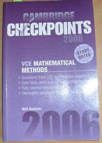 Cambridge Checkpoints 2006 - VCE Mathematical Methods