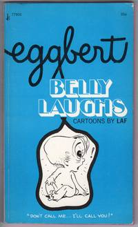 "image of Eggbert - BELLY LAUGHS (""Don't Call Me...I'll Call You!)"