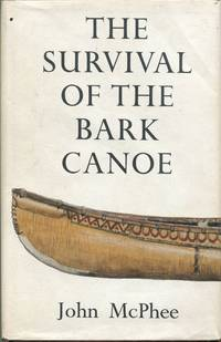 image of The Survival of the Bark Canoe