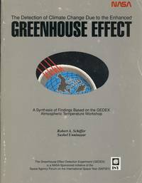 The Detection of Climate Change Due to the Enhanced Greenhouse Effect: A Synthesis of Findings Based on the GEDEX Atmospheric Temperature Workshop [Columbia, Maryland 9-11 July 1991].