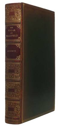 The Vicar of Wakefield by  Oliver GOLDSMITH - First Edition - 1886 - from Main Street Fine Books & Manuscripts, ABAA and Biblio.com