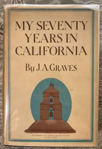 My Seventy Years in California, 1857-1927