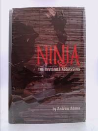 Ninja, the Invisible Assassins