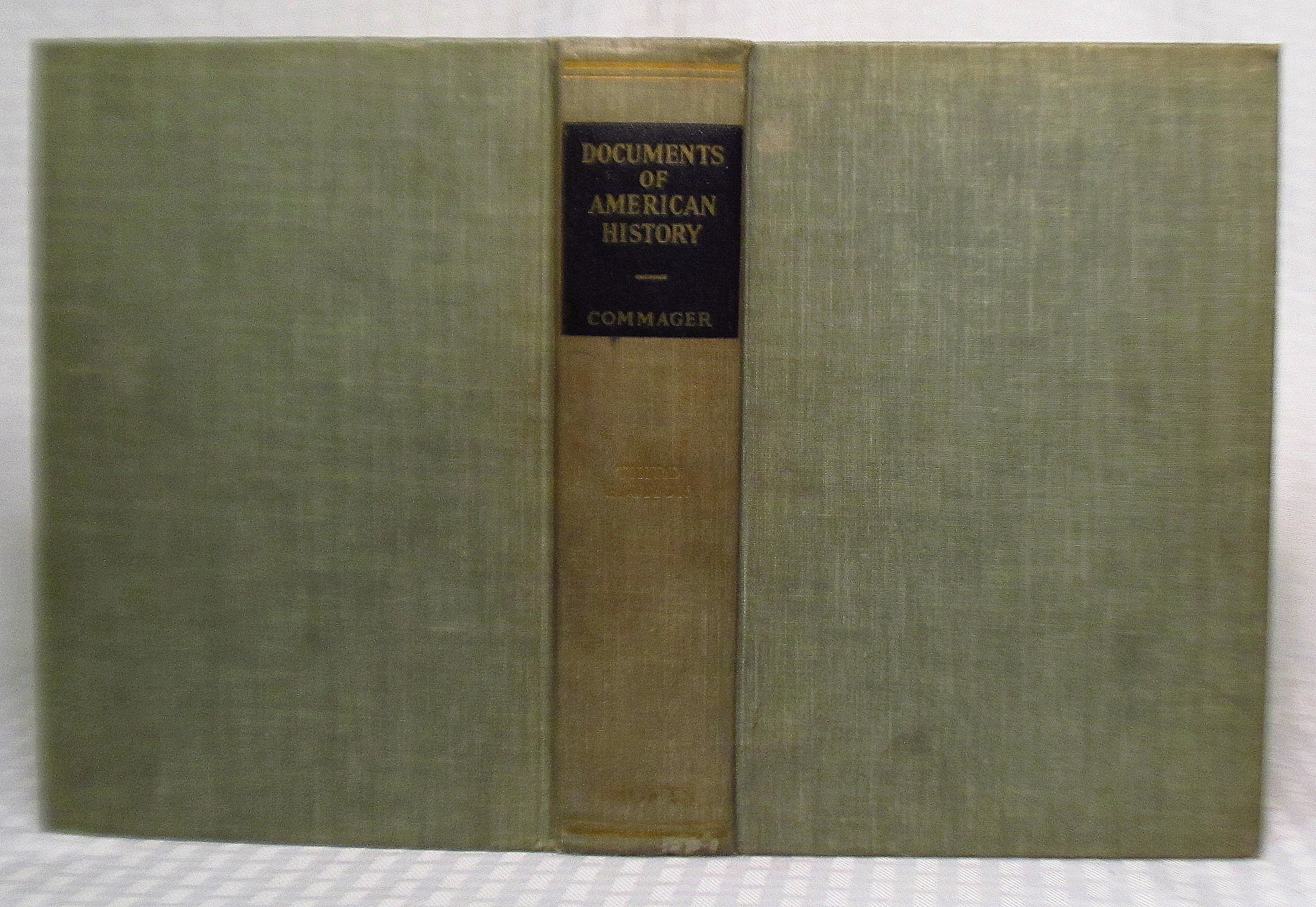 Documents of american history by editor henry steele for Documents of american history henry steele commager