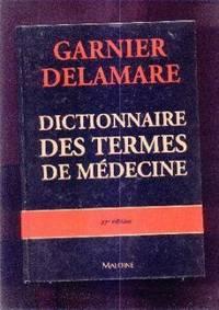 Dictionnaire des termes de médecine.   (27e ÉDITION)