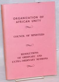 Council of Ministers. Resolutions of Ordinary and Extraordinary Sessions