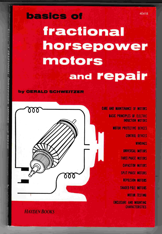Basics Of Fractional Horsepower Motors And Repair By