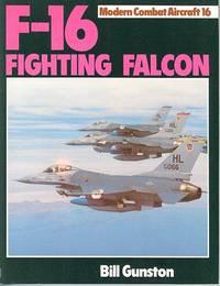 F-16 Fighting Falcon (Modern Combat Aircraft No. 16)
