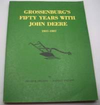 image of Grossenburg's Fifty Years with John Deere 1937-1987