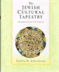 The Jewish Cultural Tapestry International Jewish Folk Traditions