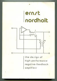 The Design of High-Performance Negative-Feedback Amplifiers (Doctoral Thesis)