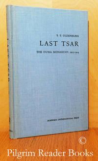 image of Last Tsar: Nicholas II, His Reign & His Russia. Volume 3: The Duma  Monarchy, 1907-1914.