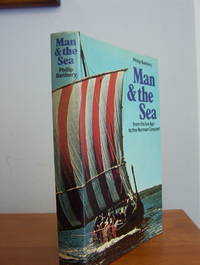Man and the Sea, From the Ice Age to the Norman Conquest