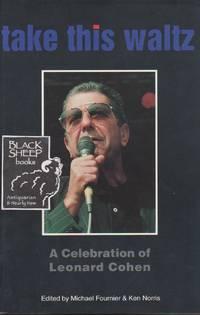 Take This Waltz: A Celebration of Leonard Cohen