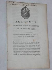 ACADÉMIE des Sciences, Arts et Belles-Lettres de la ville de Caen.