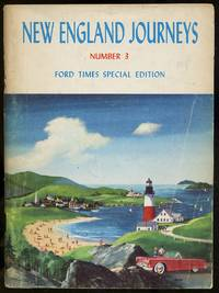 New England Journeys: Number 3: Ford Times Special Edition