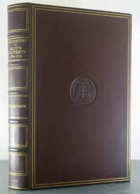 The History of Brown University, 1764-1914 [Limited Edition, Finely Bound]