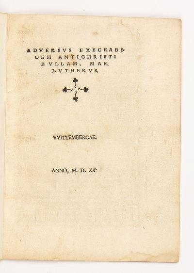 Adversus execrabilem Antichristi Bullam.