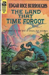 The Land That Time Forgot by Edgar Rice Burroughs - Paperback - 1970 - from Bujoldfan (SKU: 05291505ace47020cvm)