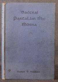 EACHTRAI PARTHALAIN MHIC MORNA (The Adventures of Parthalan Mac Morna)