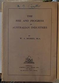 The Rise and Progress of Australian Industries