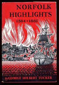 Norfolk Highlights 1584 - 1881