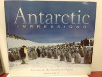 Antarctic Impressions: Seasons in the Southern Ocean