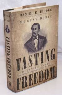 image of Tasting Freedom: Octavius Catto and the Battle for Equality in Civil War America