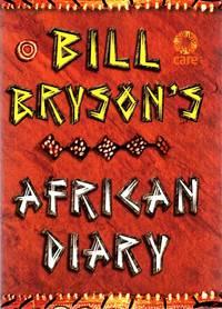 Bill Bryson's African Diary by Bryson, Bill - 2002