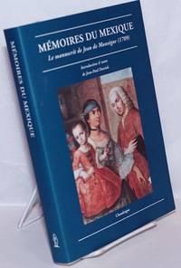 image of Mémoires du Mexique: Le manuscrit de Jean de Monségur (1709)