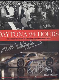 Daytona 24 Hours: The Definitive History of America's Great Endurance Race