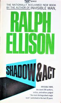 Shadow and Act by  Ralph Ellison - Paperback - First edition - 1966 - from Ken Jackson (SKU: 261704)