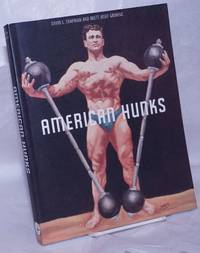 image of American Hunks: the muscular male body in popular culture 1860-1970