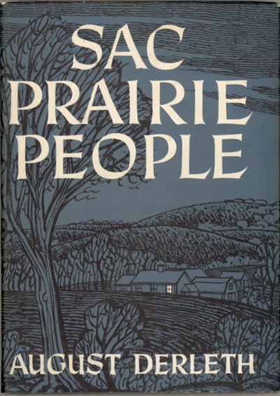 Sauk City, Wisconsin: Stanton & Lee: Publisher, 1948. Octavo, pp. 4-322 , original gray cloth, front...
