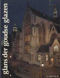 Glans der Goudse glazen. Conservering 1981-1989. Een geschiedenis van behoud en beheer